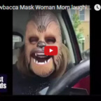 Chewbacca Mask Laughing Lady Video- Mom Goes Viral